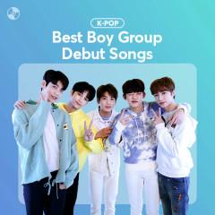 Best Boy Group Debut Songs