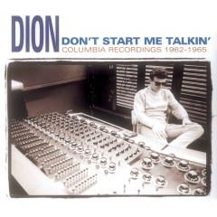 Don't Start Me Talkin' - Dion