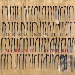 Desarreglos - Mariano Otero