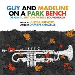 Guy & Madeline on a Park Bench (Original Motion Picture Soundtrack) - Justin Hurwitz