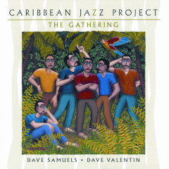 The Gathering - Caribbean Jazz Project