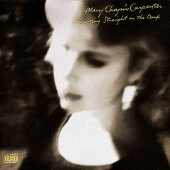 Shooting Straight In The Dark - Mary Chapin Carpenter