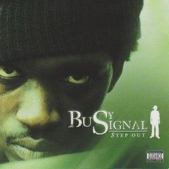 Step Out - Busy Signal