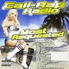 Cali-Rap Radio: Most Requested - Various Artists