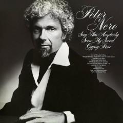 Say, Has Anybody Seen My Sweet Gypsy Rose - Peter Nero