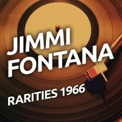 Jimmy Fontana - Rarietes 1966 - Jimmy Fontana