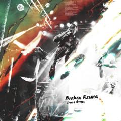 Broken Record - Travis Greene