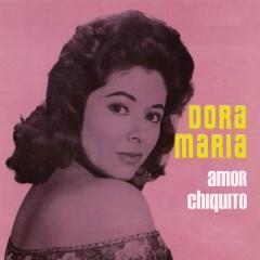 Amor Chiquito - Dora María