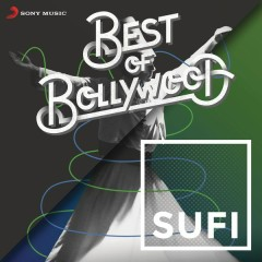 Best of Bollywood: Sufi