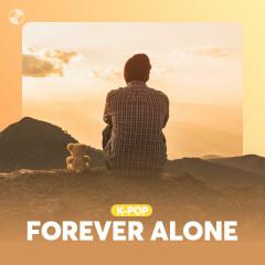 K-Pop Forever Alone