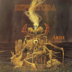 Arise (Expanded Edition) - Sepultura