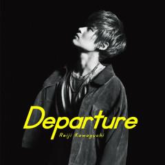 Departure - Reiji Kawaguchi
