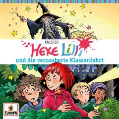 023/und die verzauberte Klassenfahrt - Hexe Lilli