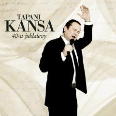 40v Juhlalevy - Tapani Kansa