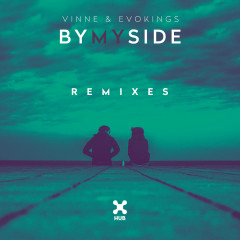 By My Side (Remixes) - VINNE, Evokings, LOthief
