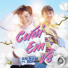 Cưới Em Về (Single) - An Nam, BDN