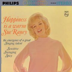 Happiness Is A Warm Sue Raney - Sue Raney
