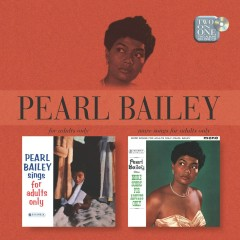 Sings Songs For Adults/More Songs For Adults Only - Pearl Bailey