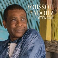 Africa Rekk - Youssou Ndour