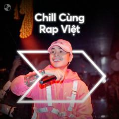Chill Cùng Rap Việt - Various Artists
