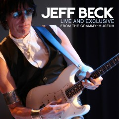 Live and Exclusive from The Grammy Museum - Jeff Beck