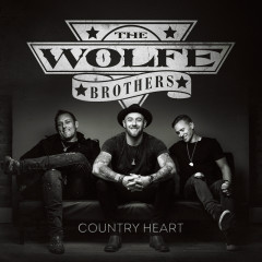 Country Heart - The Wolfe Brothers