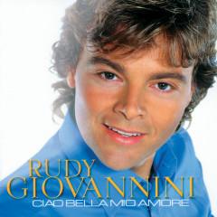 Ciao bella mio amore - Rudy Giovannini