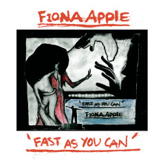 Fast As You Can EP - Fiona Apple