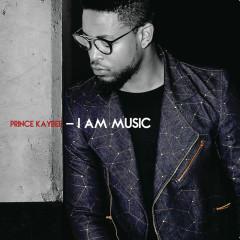 I Am Music - Prince Kaybee