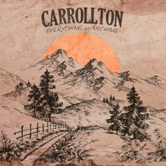Everything Or Nothing - Carrollton