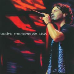Pedro Mariano - Pedro Mariano