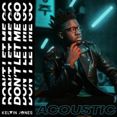 Don't Let Me Go - Kelvin Jones