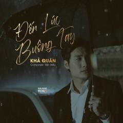 Đến Lúc Buông Tay (Single)