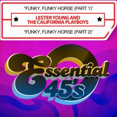 Funky, Funky Horse (Digital 45) - Lester Young, The California Playboys