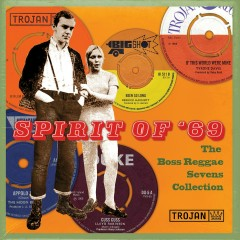 Spirit of '69 : The Boss Reggae Sevens Collection - Various Artists
