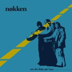 Om det ikkje går buss (Remastered 2015) - Nøkken