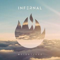 Weightless - Infernal