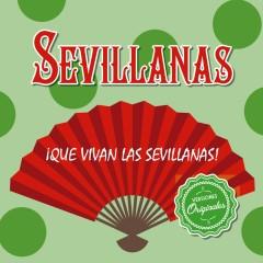 ¡Que vivan las Sevillanas! - Various Artists