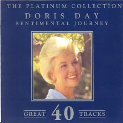 The Platinum Collection - Doris Day / Sentimental Journey - Doris Day