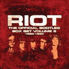 The Official Bootleg Boxset, Vol. 2: 1980 – 1990 (Live) - Riot
