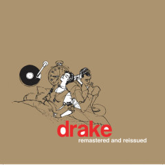 The Drake LP - Remastered and Reissued - Drake