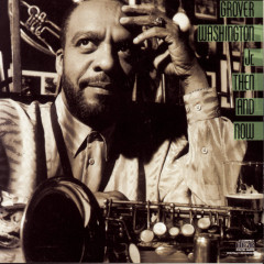 Then And Now - Grover Washington,  Jr.