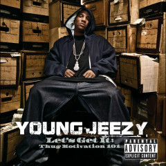 Let's Get It: Thug Motivation 101 - Young Jeezy