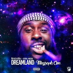 Dreamland: Telegraph Ave. - Rexx Life Raj