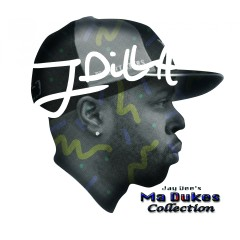 Jay Dee's Ma Dukes Collection - J Dilla