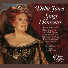 Della Jones Sings Donizetti - Della Jones, David Parry, Alun Francis