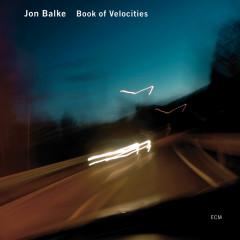 Book Of Velocities - Jon Balke