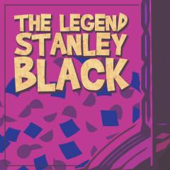 The Legend Stanley Black - Stanley Black
