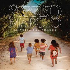 De Volta pro Amanhã (Deluxe) - Sorriso Maroto