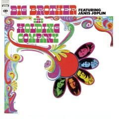 Big Brother & The Holding Company - Big Brother & The Holding Company,Janis Joplin